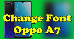 Change Font Oppo A7